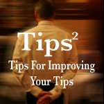 tips2 tips for improving your tips